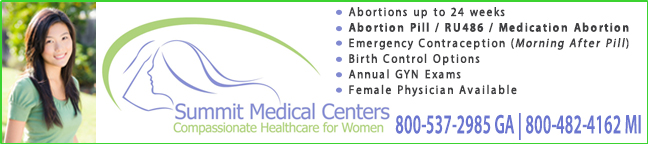 Summit Medical Centers - abortion clinics in Georgia and Michigan offering Abortion Pill, medication abortion